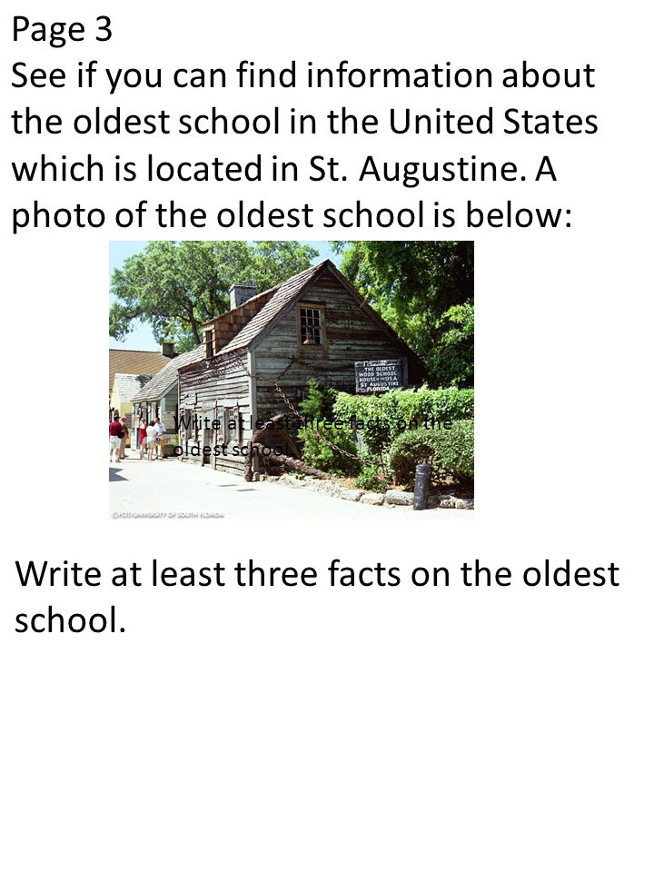 Write at least three facts on the oldest school.