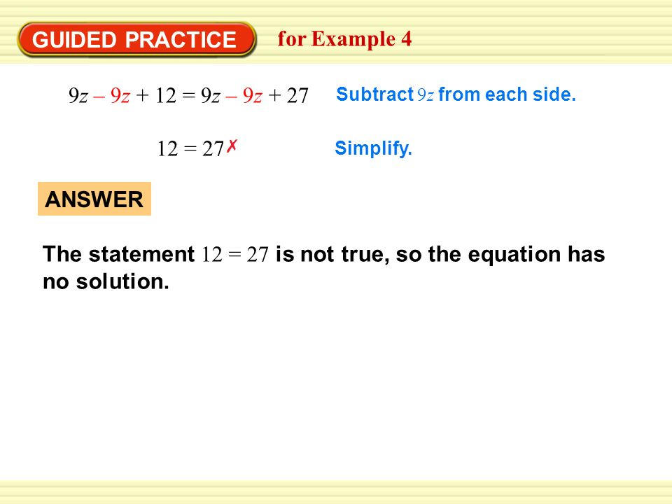 The statement 12 = 27 is not true, so the equation has no solution.