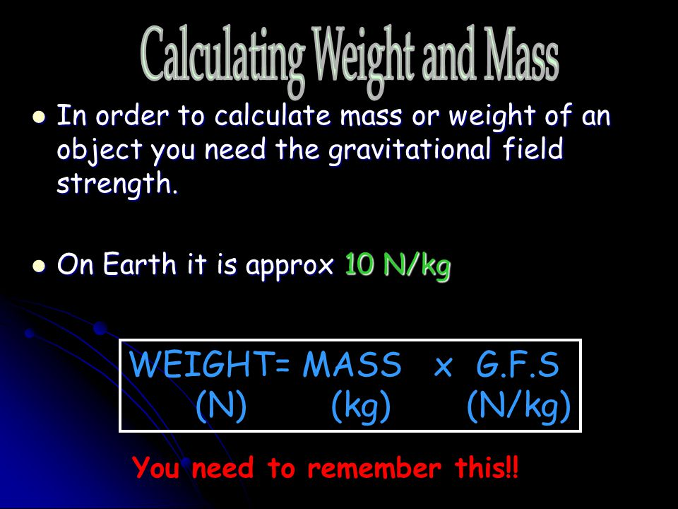 Calculating Weight and Mass