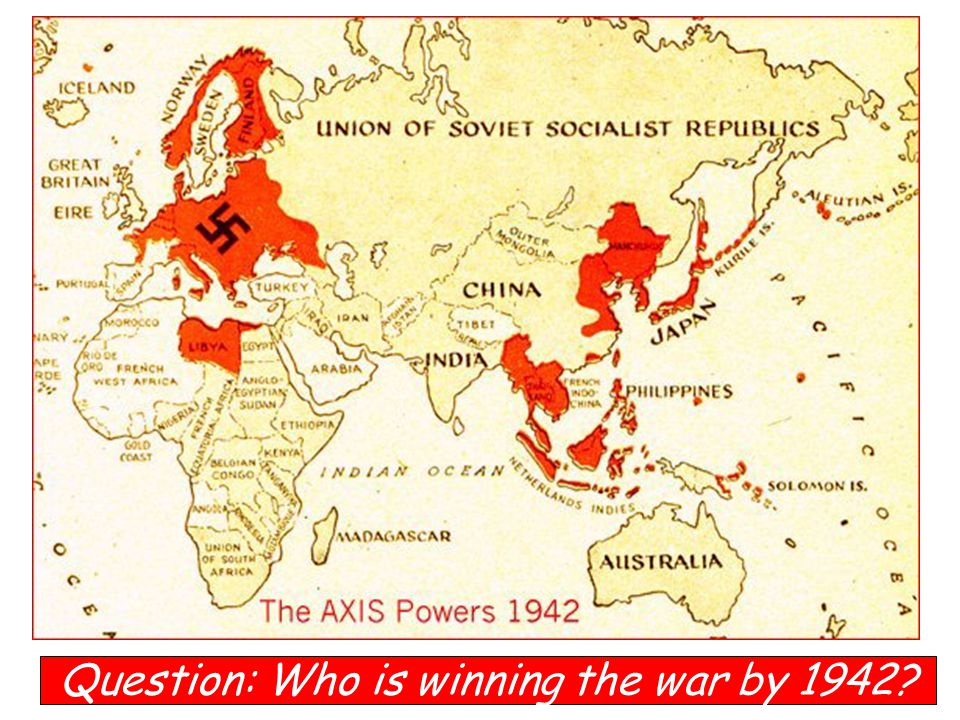 Question: Who is winning the war by 1942