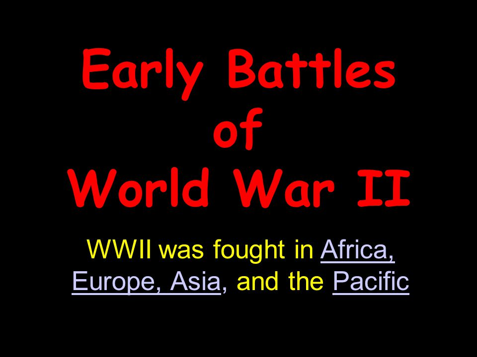 Early Battles of World War II