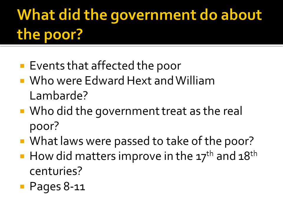 What did the government do about the poor
