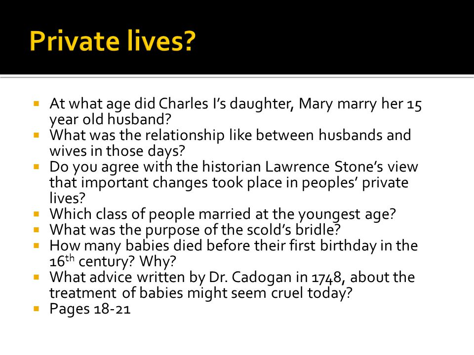Private lives At what age did Charles I's daughter, Mary marry her 15 year old husband