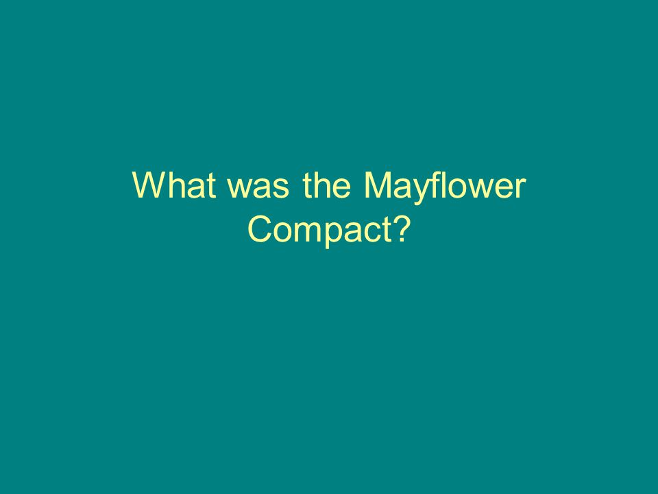 What was the Mayflower Compact