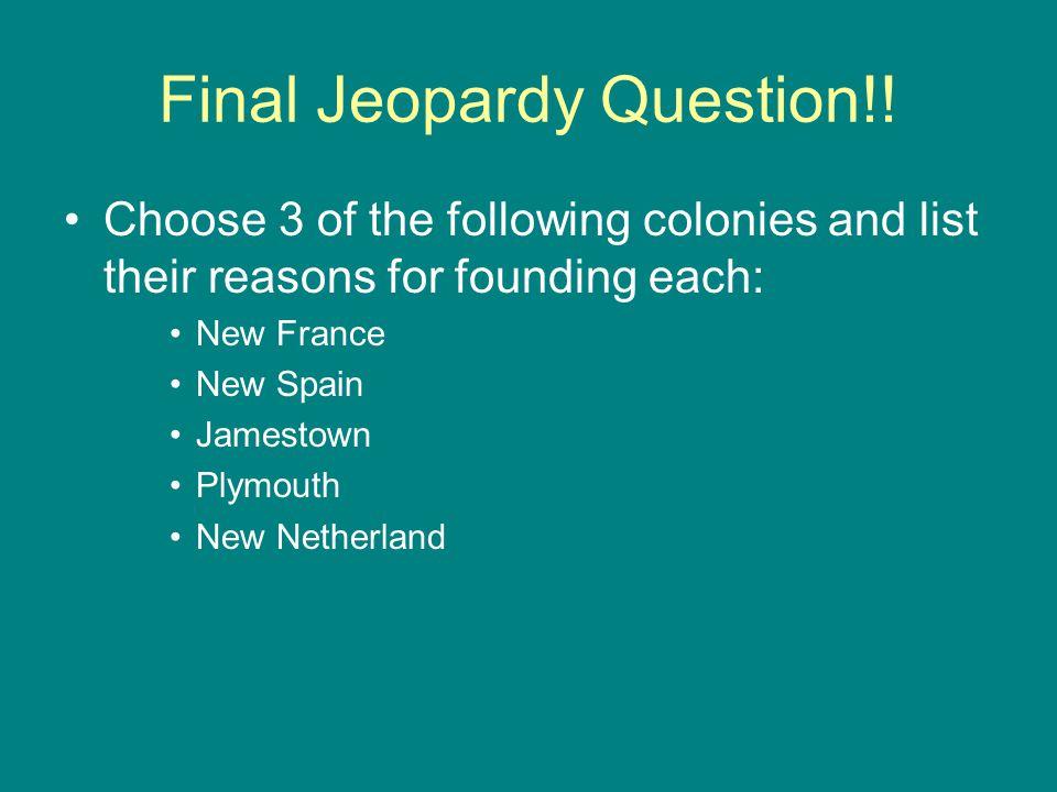Final Jeopardy Question!!