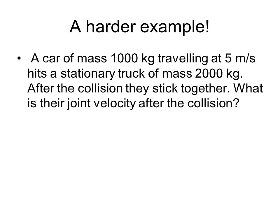 A harder example!