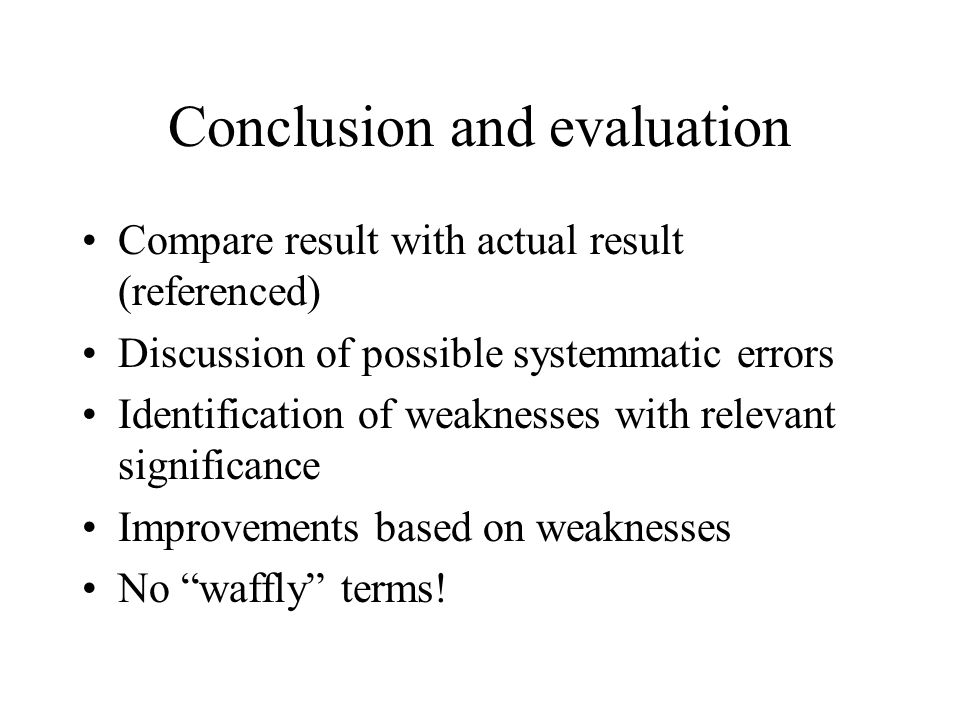 Conclusion and evaluation