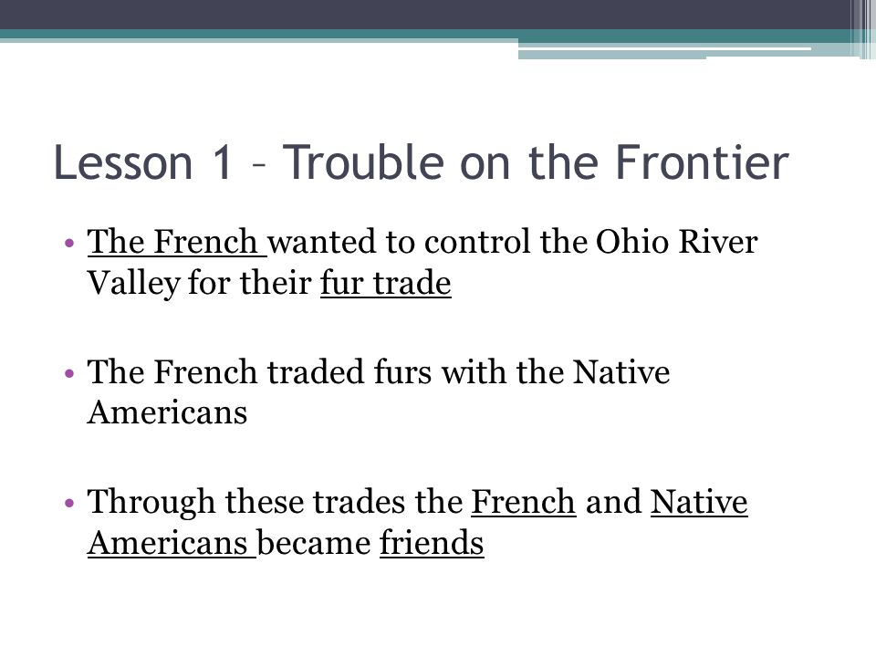 Lesson 1 – Trouble on the Frontier