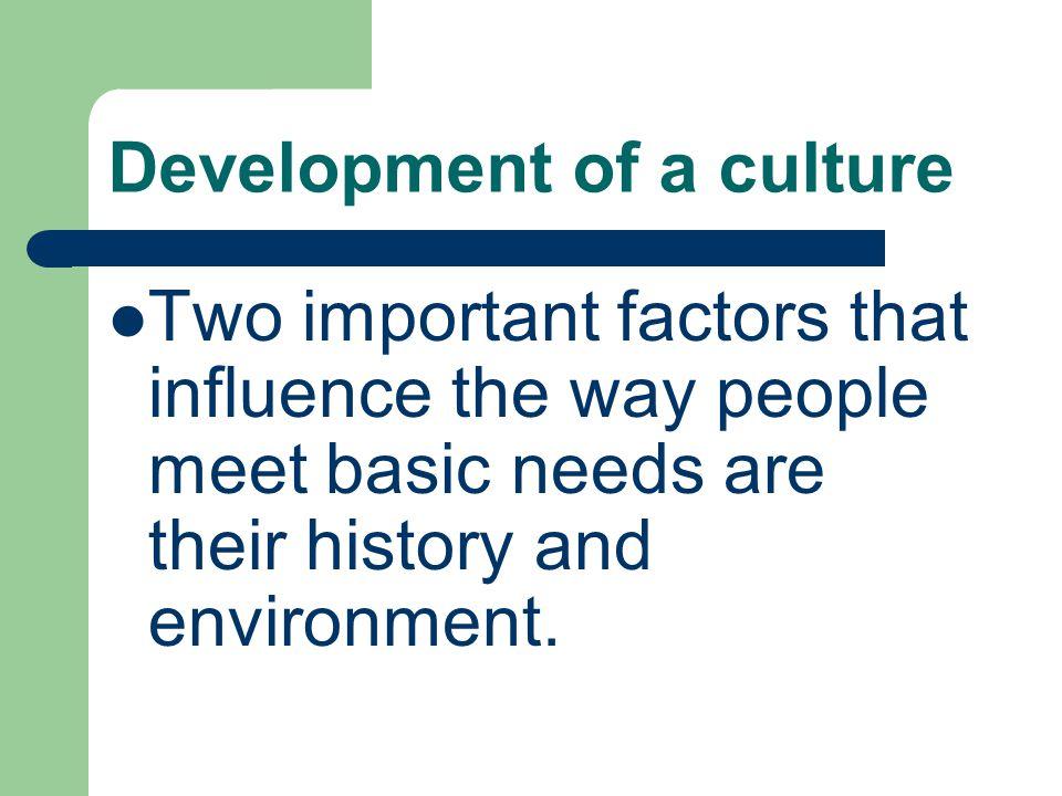 Development of a culture