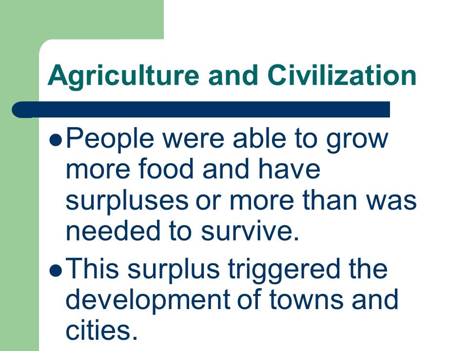 Agriculture and Civilization