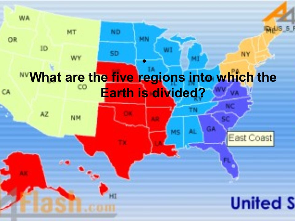 What are the five regions into which the Earth is divided