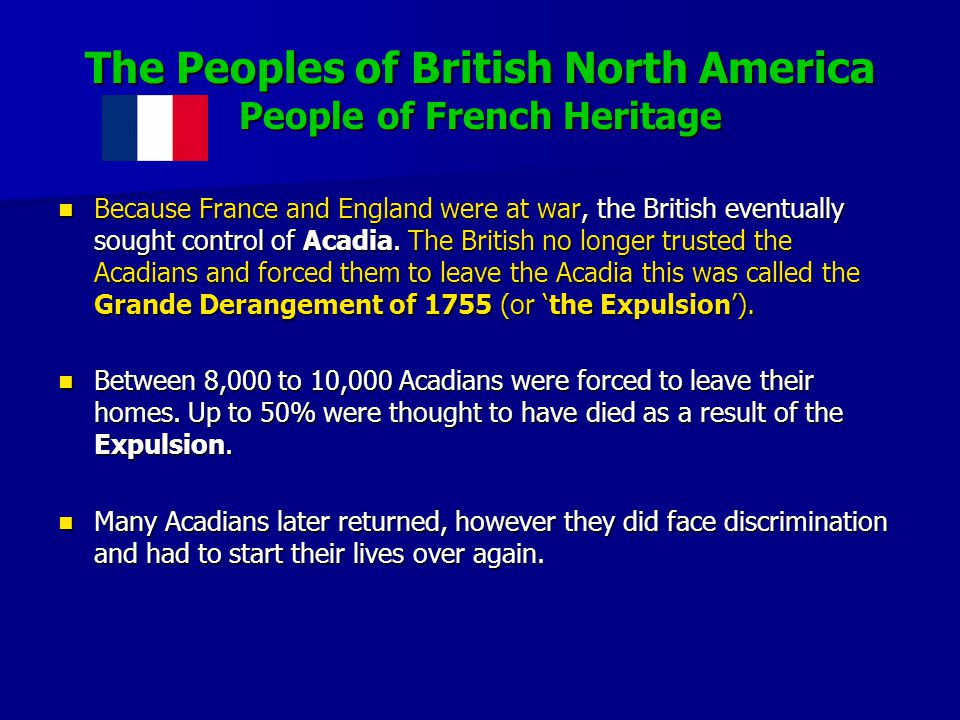 The Peoples of British North America People of French Heritage