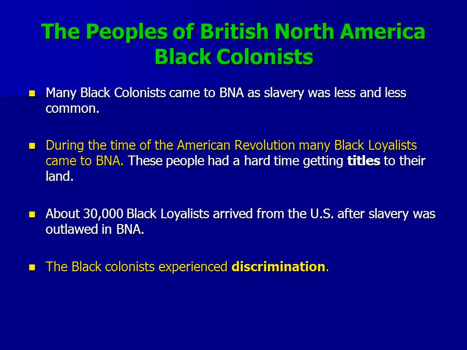 The Peoples of British North America Black Colonists