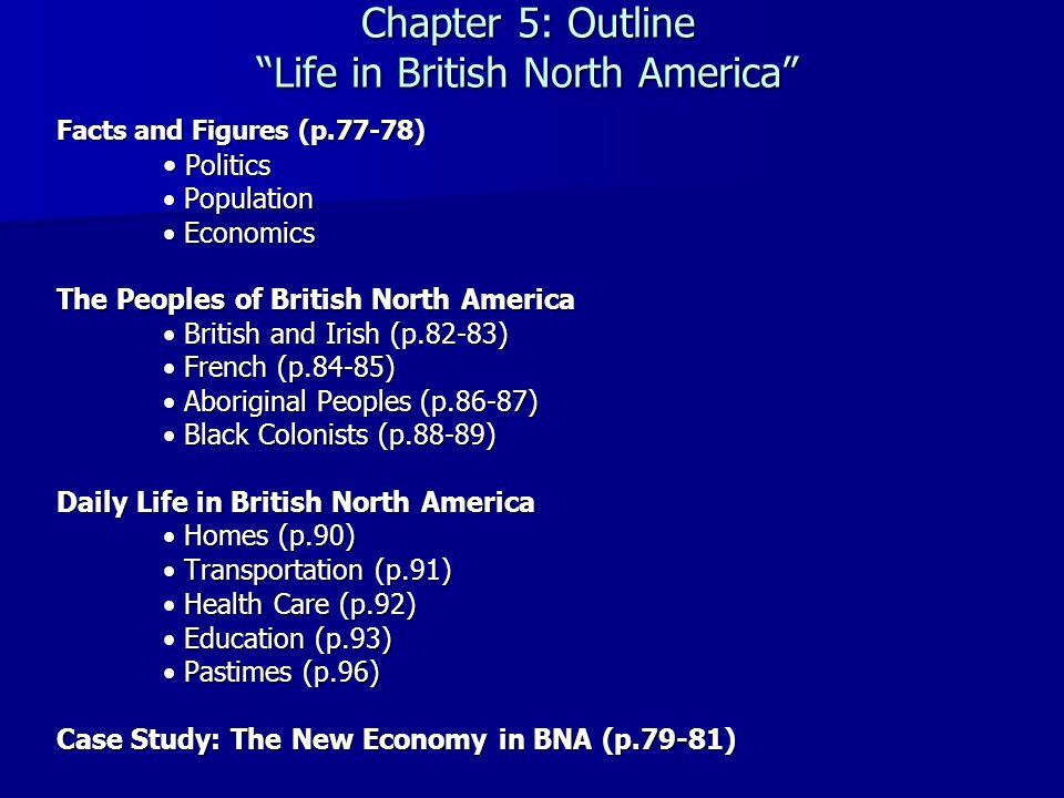 Chapter 5: Outline Life in British North America