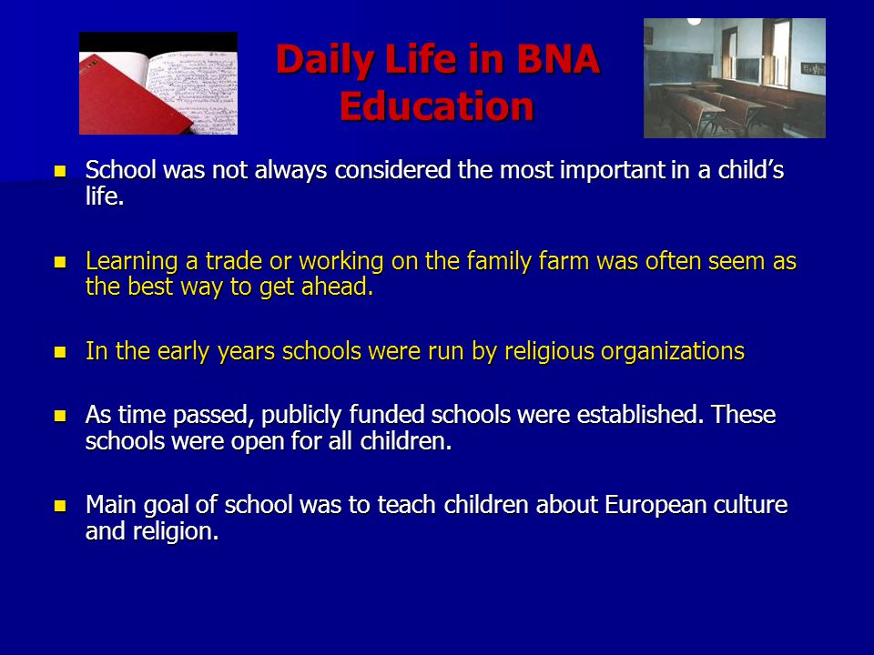Daily Life in BNA Education