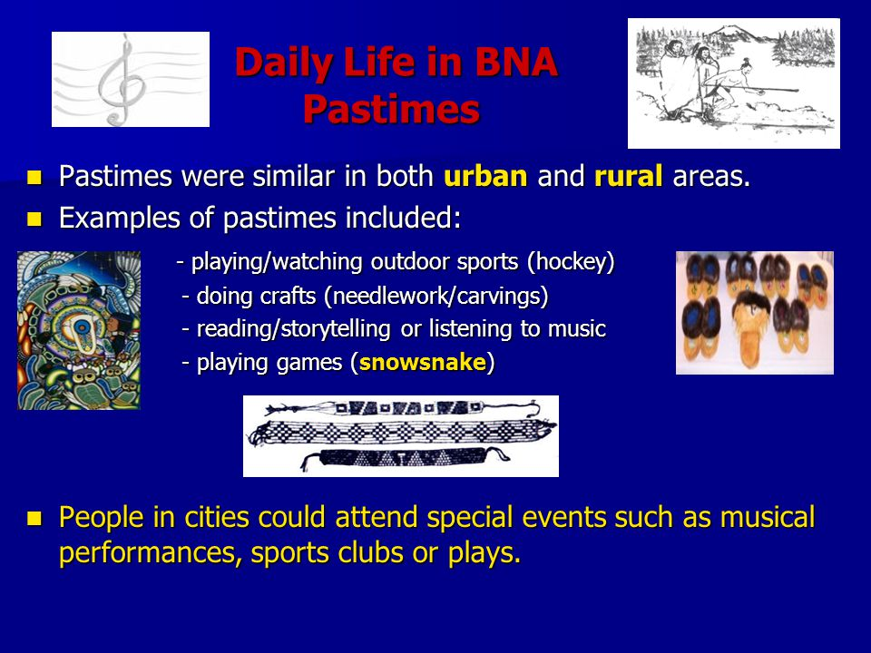 Daily Life in BNA Pastimes