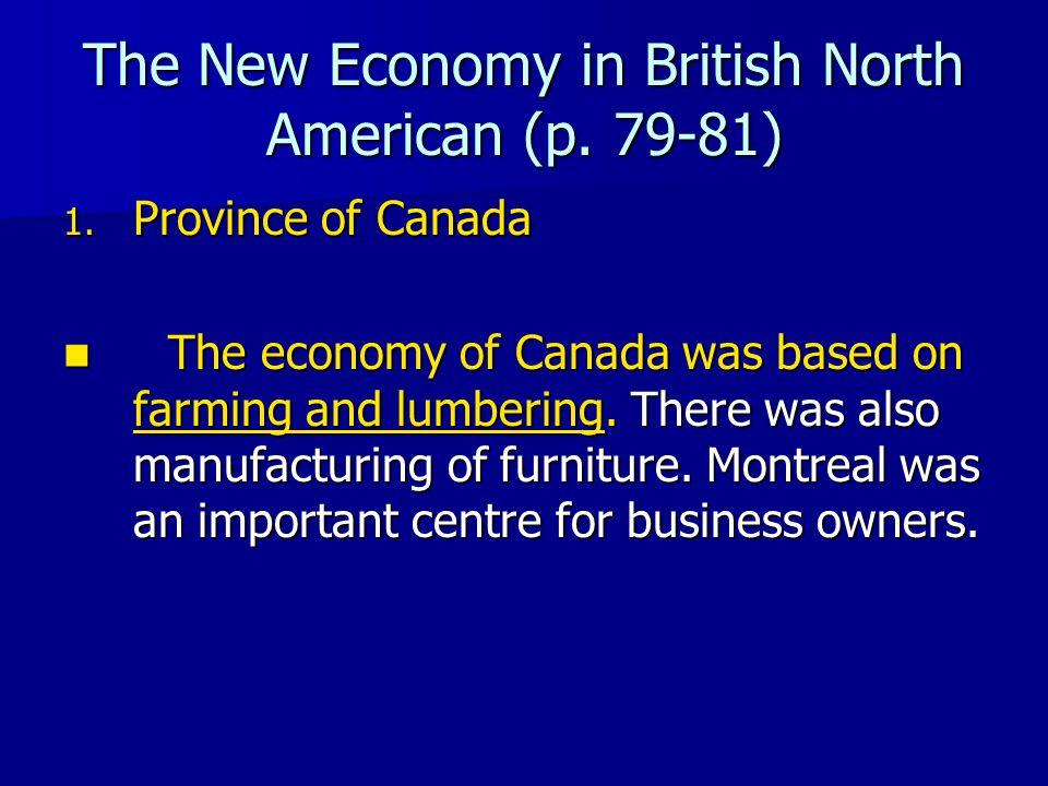 The New Economy in British North American (p. 79-81)