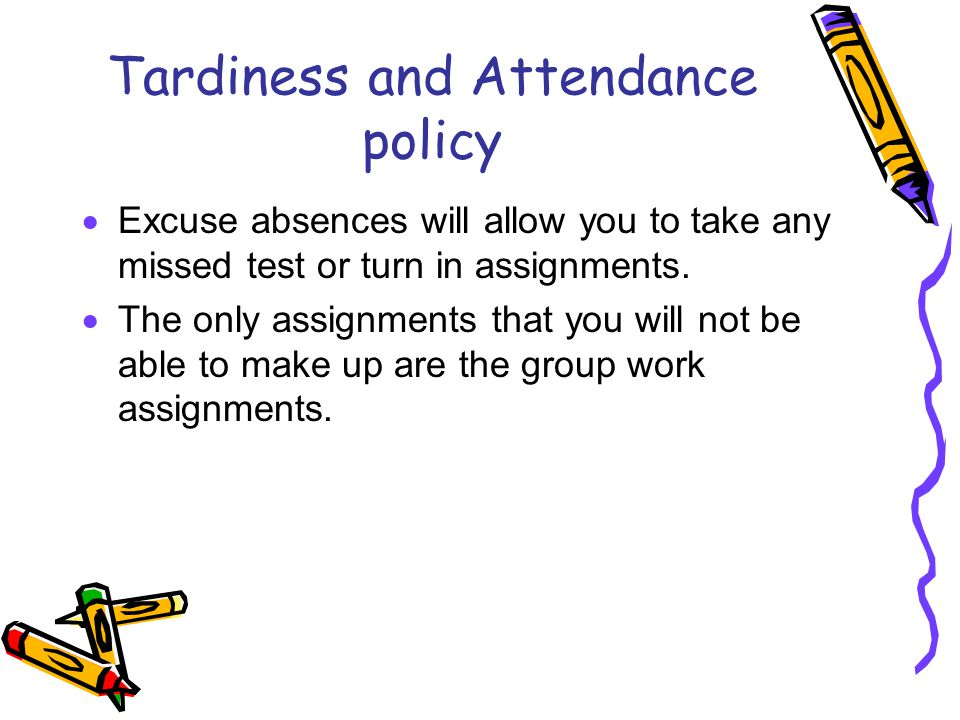 Tardiness and Attendance policy