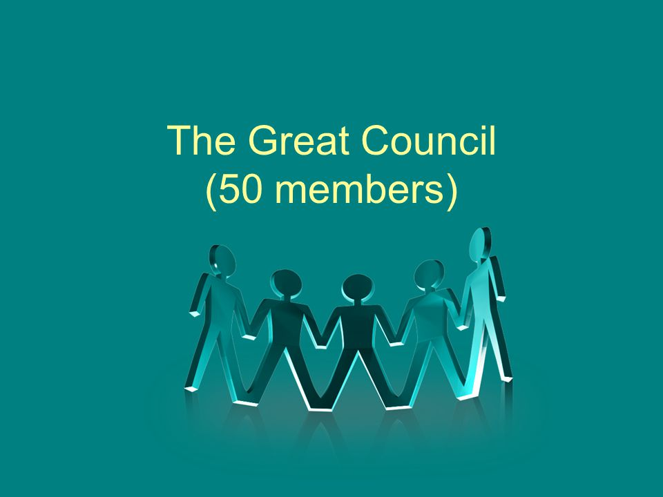 The Great Council (50 members)