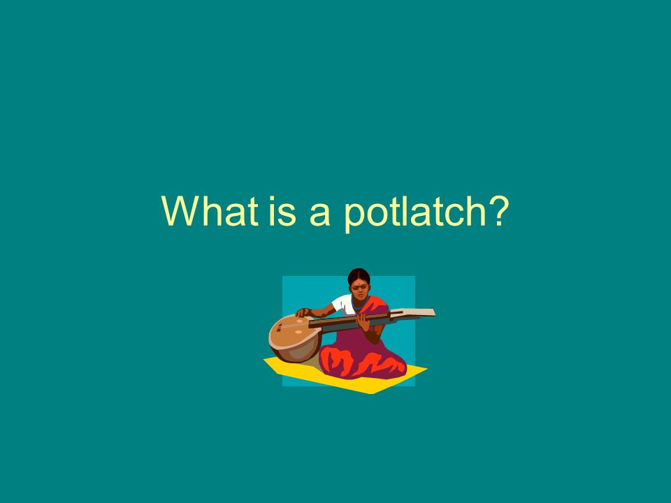 What is a potlatch