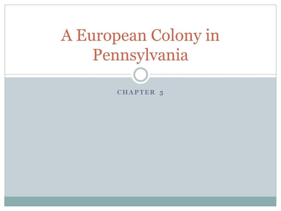 A European Colony in Pennsylvania