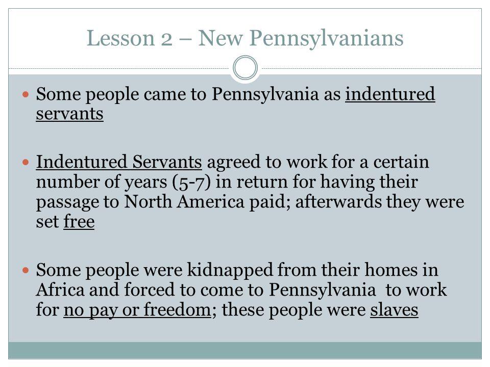 Lesson 2 – New Pennsylvanians