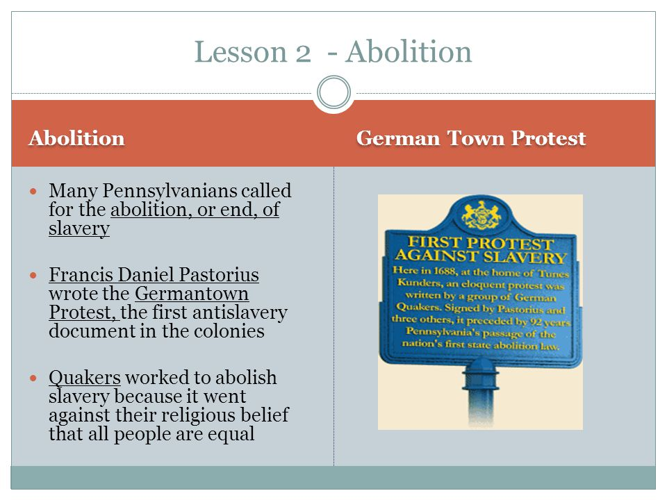 Lesson 2 - Abolition Abolition German Town Protest