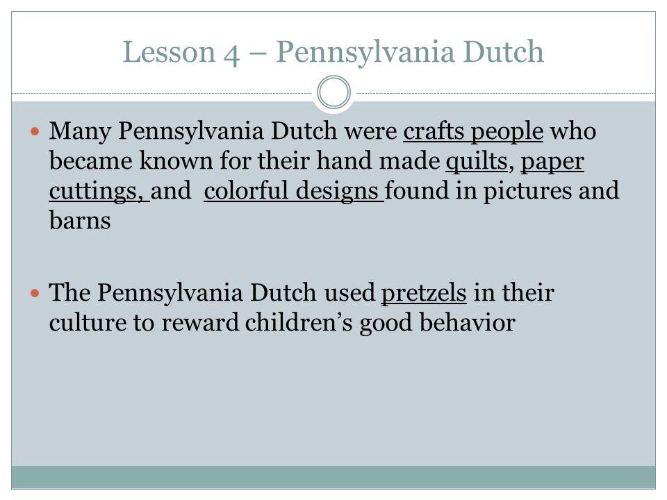 Lesson 4 – Pennsylvania Dutch