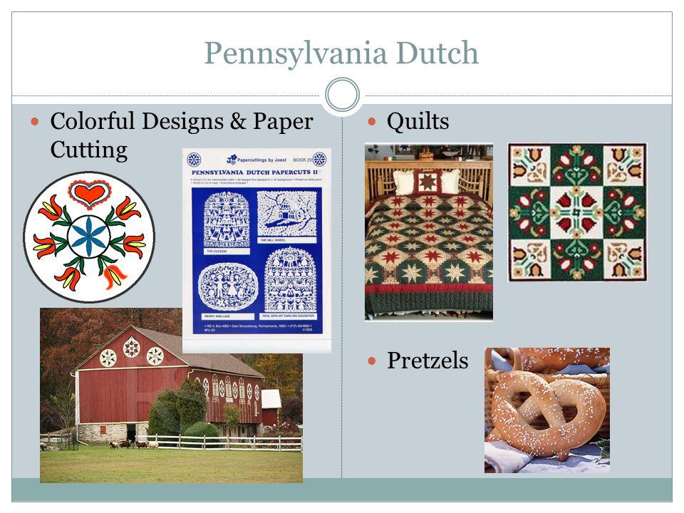 Pennsylvania Dutch Colorful Designs & Paper Cutting Quilts Pretzels