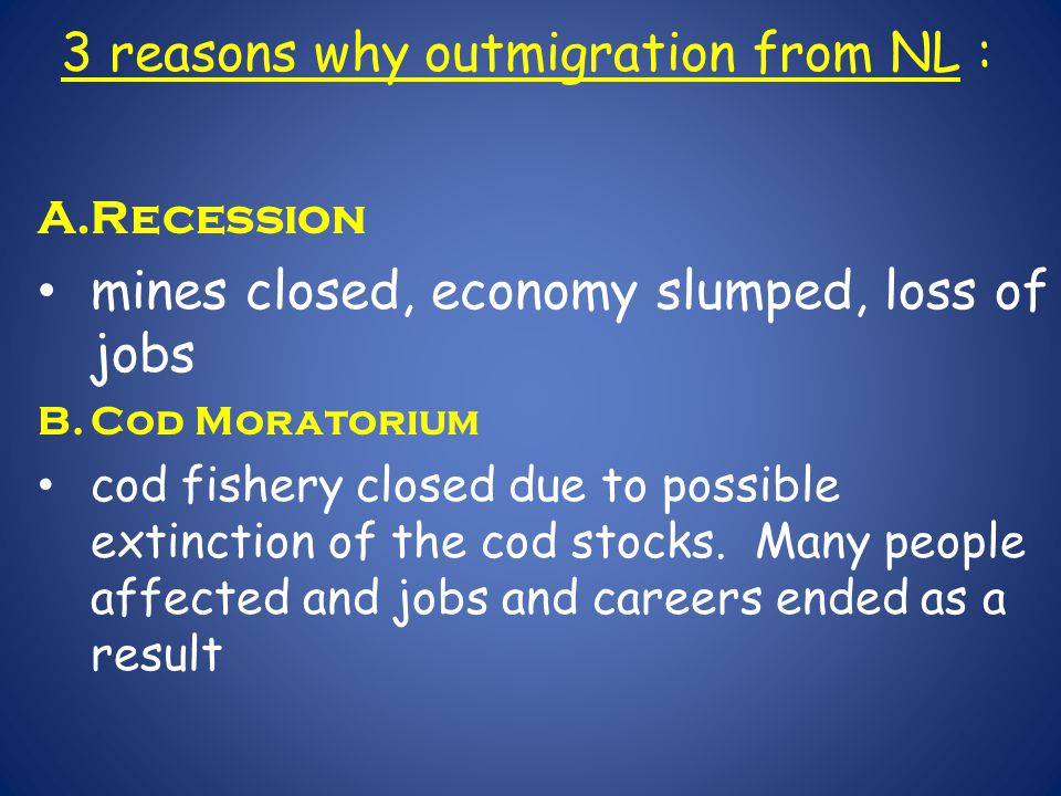 3 reasons why outmigration from NL :