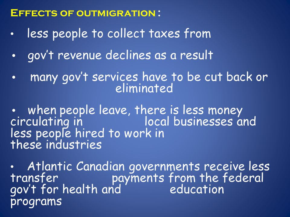Effects of outmigration :