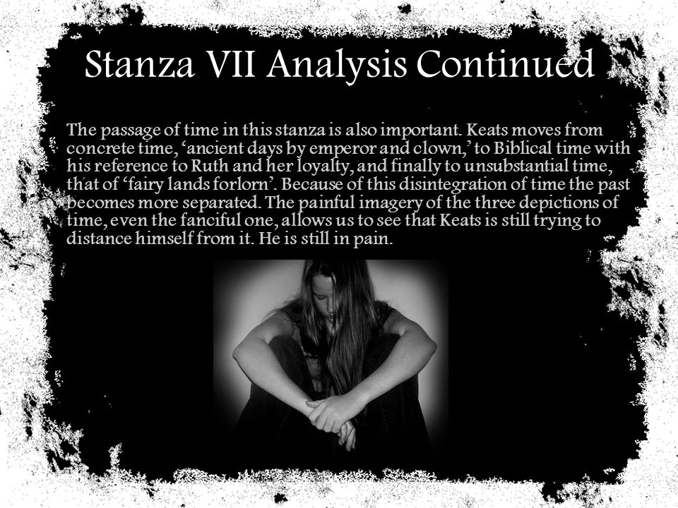 Stanza VII Analysis Continued