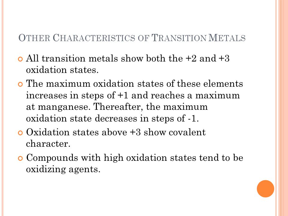 Other Characteristics of Transition Metals