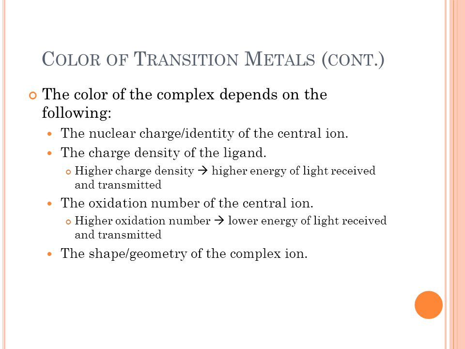 Color of Transition Metals (cont.)