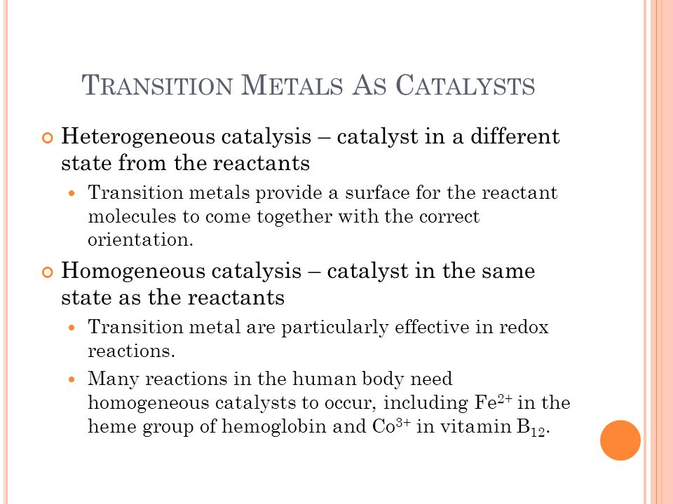 Transition Metals As Catalysts