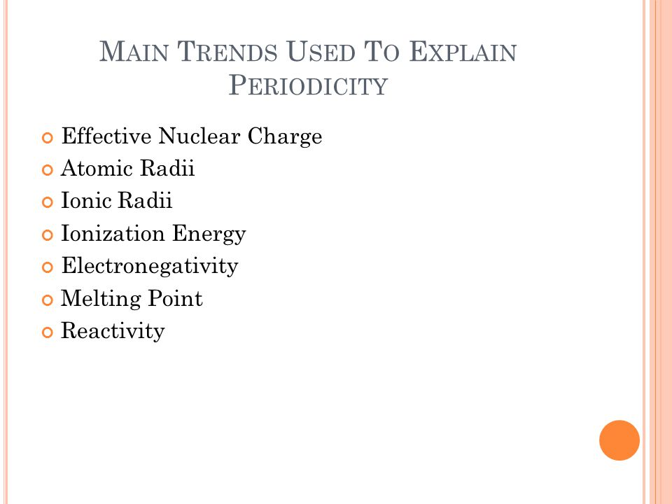 Main Trends Used To Explain Periodicity