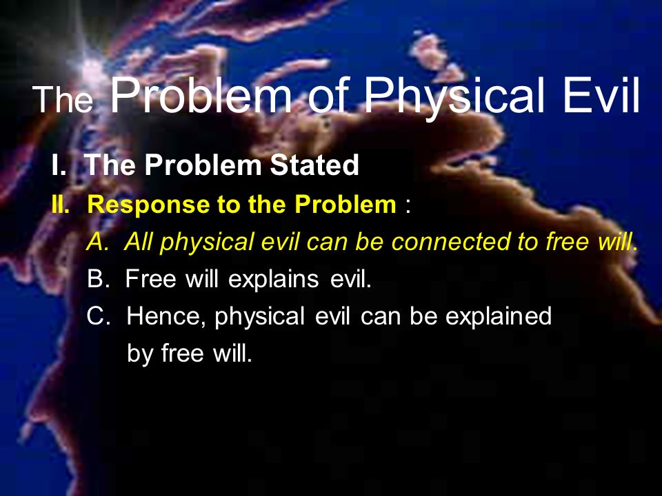 The Problem of Physical Evil