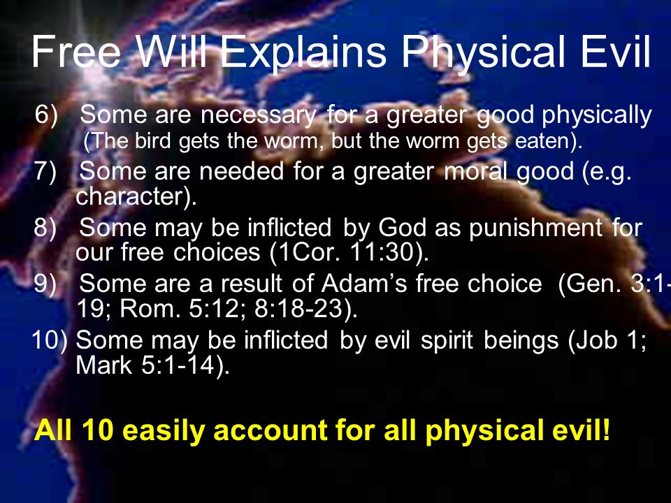 Free Will Explains Physical Evil
