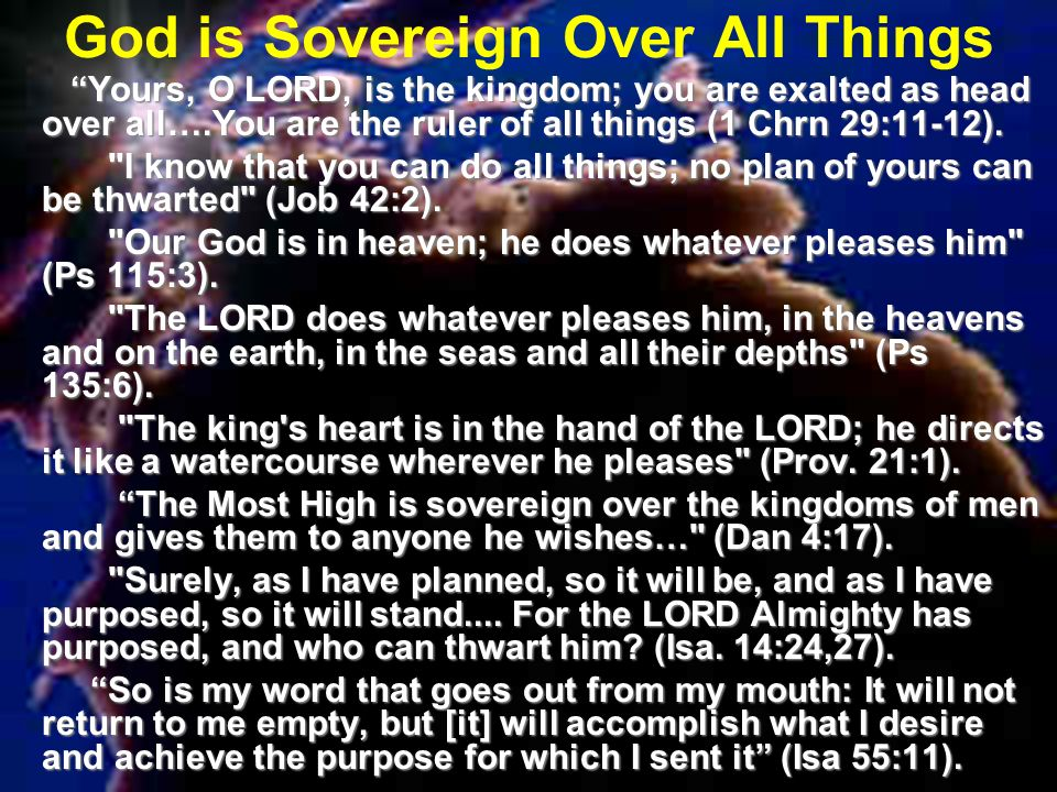 God is Sovereign Over All Things