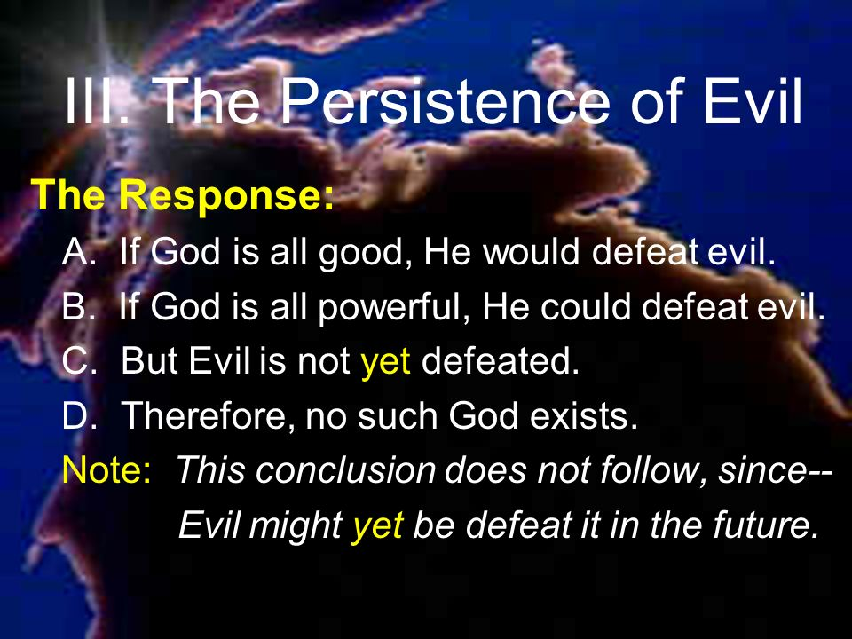III. The Persistence of Evil