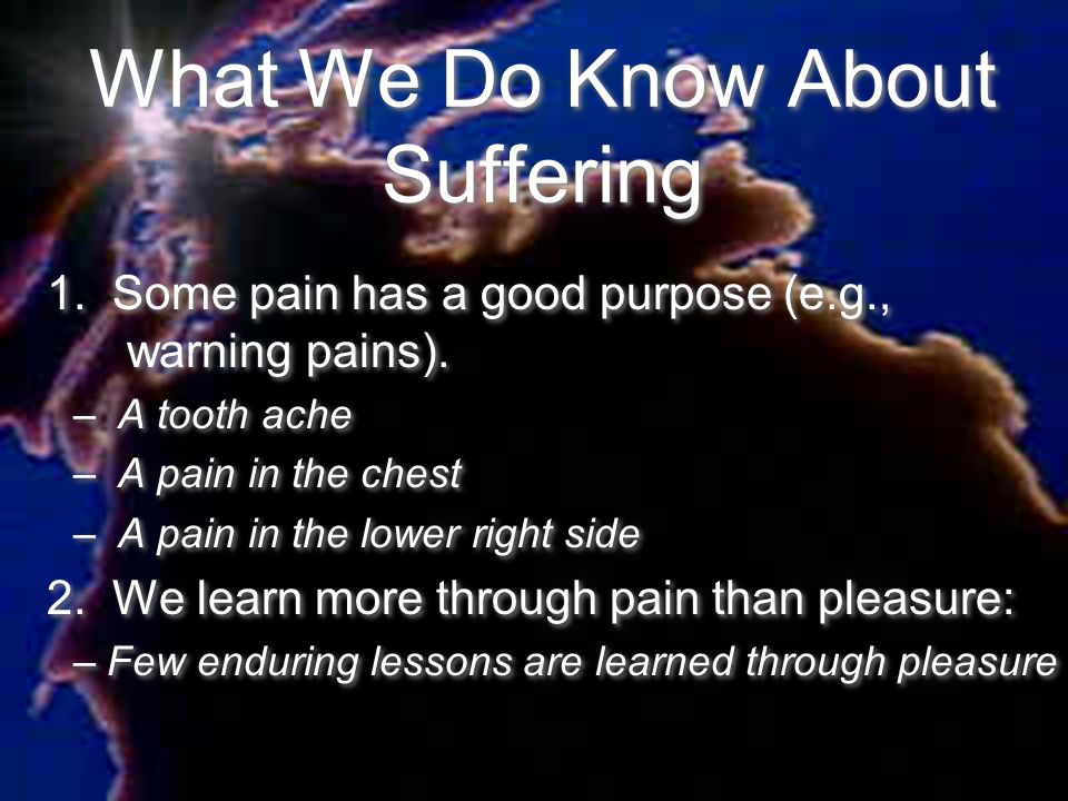 What We Do Know About Suffering