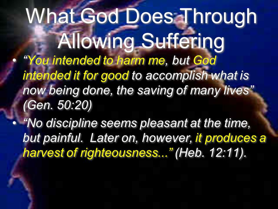 What God Does Through Allowing Suffering
