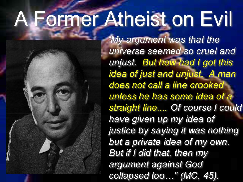 A Former Atheist on Evil