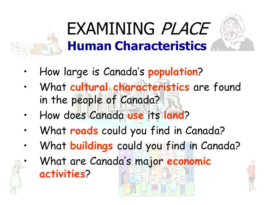 EXAMINING PLACE Human Characteristics