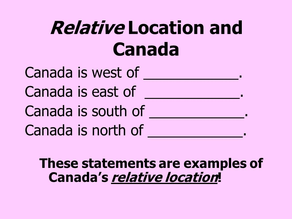 Relative Location and Canada