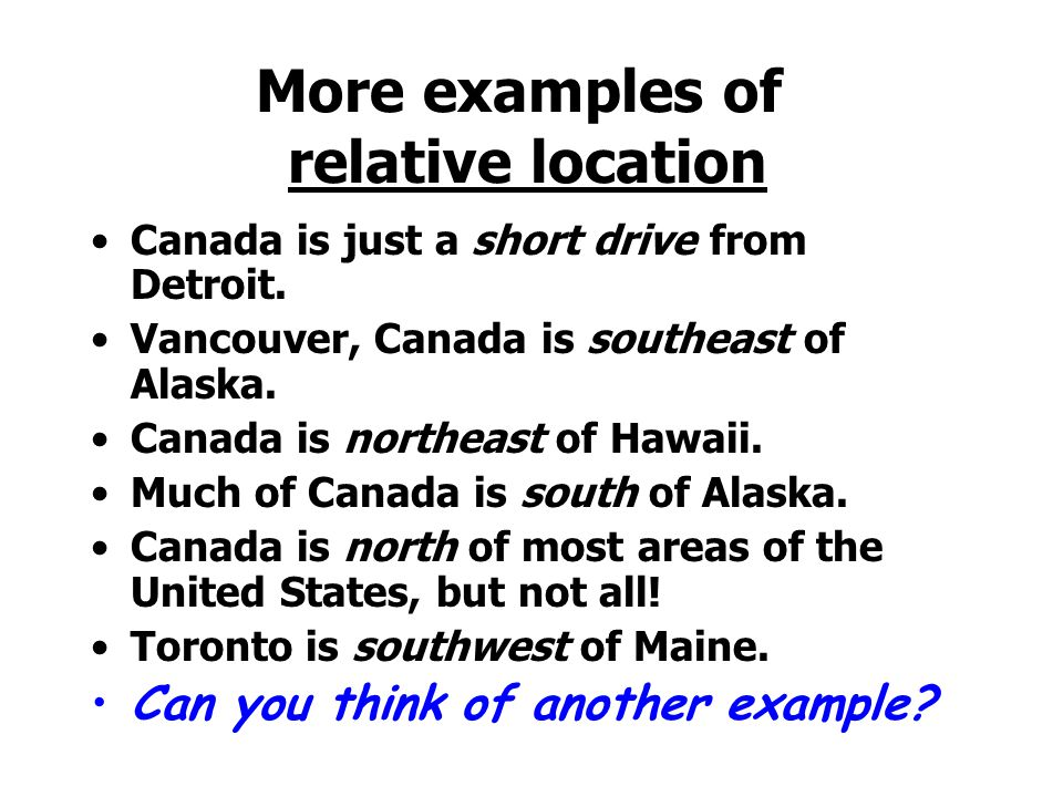 More examples of relative location