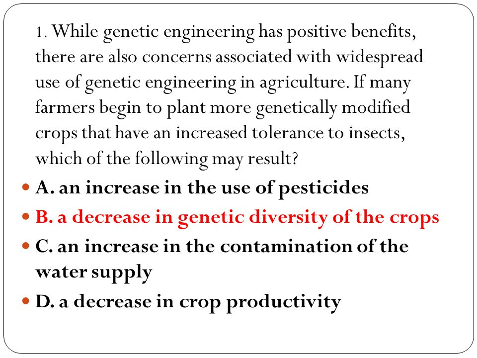 A. an increase in the use of pesticides