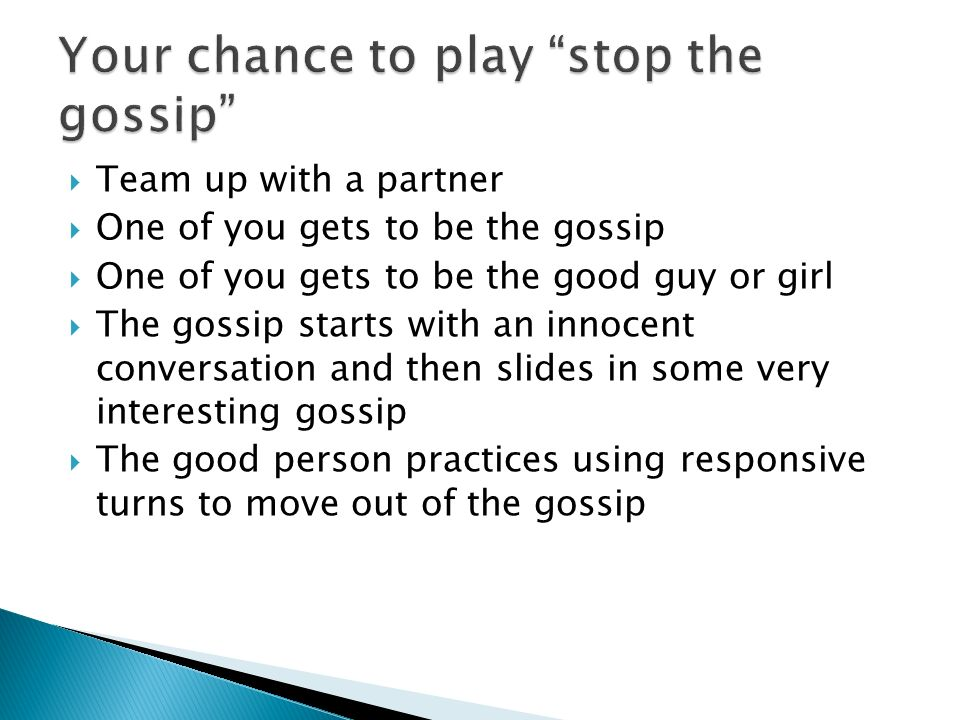 Your chance to play stop the gossip