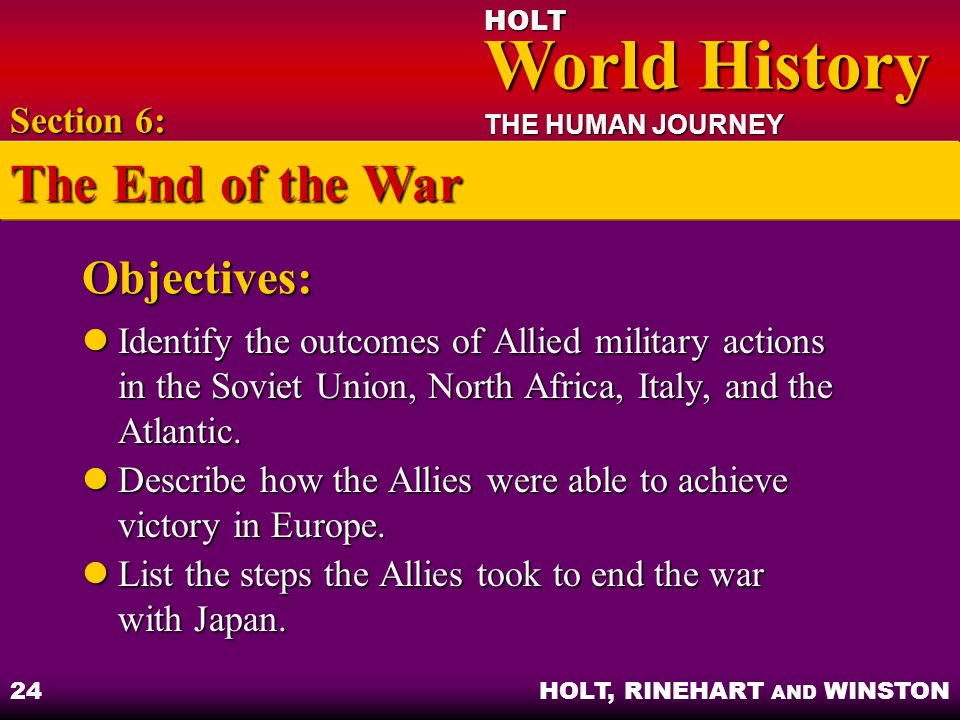 The End of the War Objectives: Section 6: