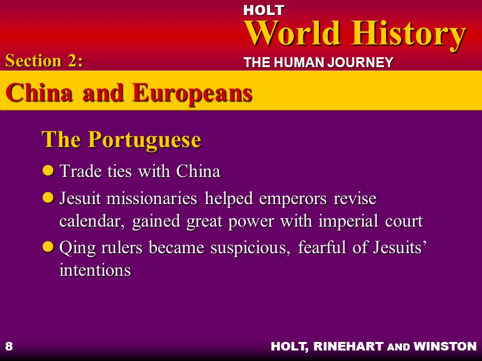 China and Europeans The Portuguese Section 2: Trade ties with China
